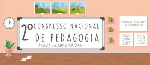 2º Congresso Nacional de Pedagogia: A Escola e a Convivência Ética
